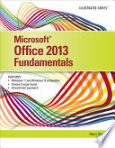 Microsoft Office 2013  Illustrated Fundamentals