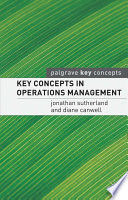 Key Concepts In Operations Management book