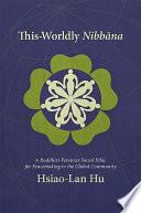 This Worldly Nibbana