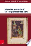 Mäzenaten im Mittelalter aus europäischer Perspektive