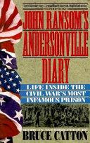 John Ransom s Andersonville Diary