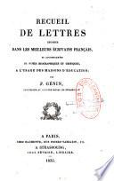 Recueil de lettres choisies dans les meilleurs   crivains fran  ais et accompagn  es de notes biographiques et critiques    l usage des maisons d   ducations