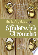 The Fan s Guide to The Spiderwick Chronicles