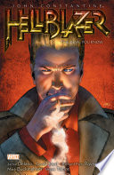John Constantine  Hellblazer Vol  2  The Devil You Know  New Edition