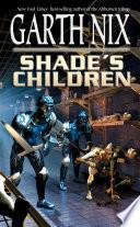 Shade s Children