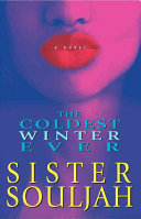 The Coldest Winter Ever Debut Novel About The Daughter Of A