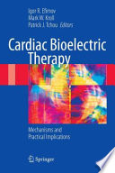 Cardiac Bioelectric Therapy : heart rhythm disorders, including bradycardia and tachycardia....