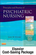 Principles and Practice of Psychiatric Nursing   Text and Simulation Learning System Package