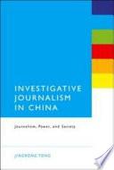 Investigative Journalism in China