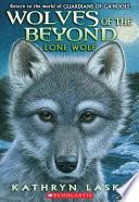 Lone Wolf by Kathryn Lasky