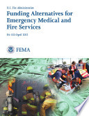 Funding Alternatives for Emergency Medical and Fire Services