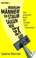 Warum M  nner  die staubsaugen  mehr Sex haben