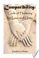 COMPATIBILITY Code of Harmony For Love   Unity Book PDF