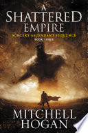 A Shattered Empire : sequence, the award-winning fantasy series, a...