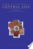 History of Civilizations of Central Asia: Towards the contemporary period : from the mid-nineteenth to the end of the twentieth century