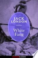 White Fang  Diversion Classics