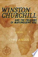 winston churchill and the treasure of mapungubwe hill