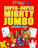 The Beginner s Bible Super Duper  Mighty  Jumbo Activity Book