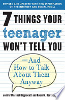 7 Things Your Teenager Won t Tell You