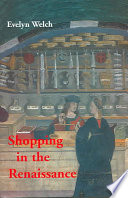 Shopping In The Renaissance