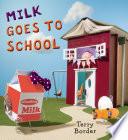 Milk Goes to School Book PDF