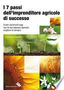 I sette passi dell imprenditore agricolo di successo