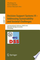 Decision Support Systems VI   Addressing Sustainability and Societal Challenges