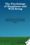 The Psychology of Happiness and Well Being