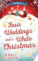 Four Weddings And A White Christmas