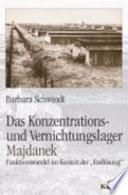 Das Konzentrations- und Vernichtungslager Majdanek