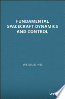 Fundamental Spacecraft Dynamics And Control book