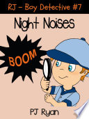 RJ - Boy Detective #7: Night Noises Lives In The Big City And His