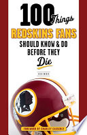 100 Things Redskins Fans Should Know   Do Before They Die