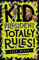 Kid President Totally Rules
