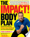 The IMPACT  Body Plan