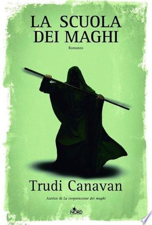 La scuola dei maghi: La saga dei maghi - La trilogia di Sonea - ISBN:9788842917458