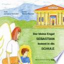 Der kleine Engel Sebastian kommt in die Schule