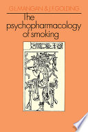 The Psychopharmacology of Smoking