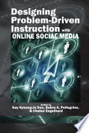 Designing ProblemDriven Instruction with Online Social Media