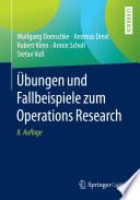 bungen und Fallbeispiele zum Operations Research