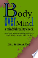 Body Over Mind