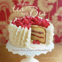 Afternoon Tea With Bea : with bea, shares her favorite recipes for...