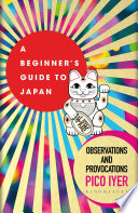A Beginner S Guide To Japan