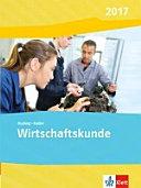 Wirtschaftskunde  Sch  lerbuch  Ausgabe 2017