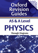 AS and A Level Physics Through Diagrams
