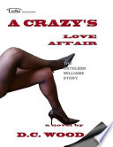 A Crazy s Love Affair   The Cathleen Williams Story