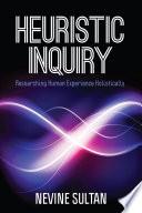 Heuristic Inquiry