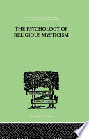 The Psychology of Religious Mysticism