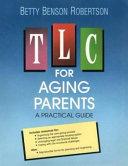 Tlc For Aging Parents