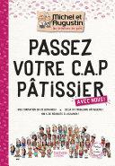 illustration Passez votre CAP de Pâtisserie avec Michel et Augustin